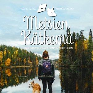 TV-sarjastakin tuttu Metsien kätkemä -kirja esittelee Suomen kauneimmat luontokohteet