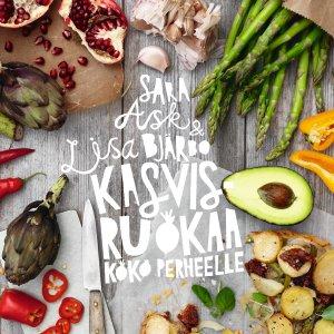 Rento keittokirja Kasvisruokaa koko perheelle saa nirsoimmankin innostumaan kasviksista
