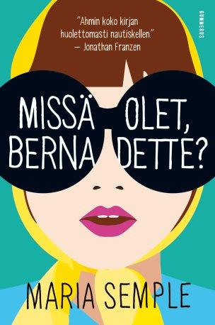 Missä olet, Bernadette?
