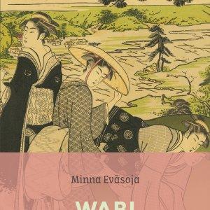 Wabi ja Sabi – Mietiskelypäiväkirja