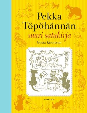 Pekka Töpöhännän suuri satukirja