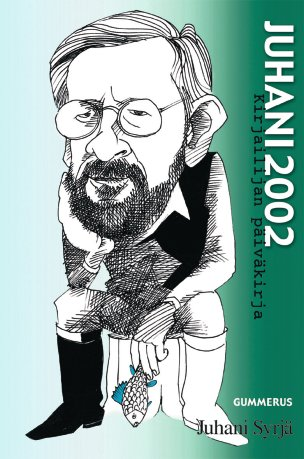 Juhani 2002 -kirjailijan päiväkirja