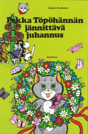 Pekka Töpöhännän jännittävä juhannus