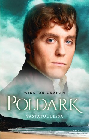 Poldark - Vastatuulessa