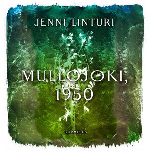 Mullojoki, 1950