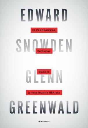 Edward Snowden - Ei pakopaikkaa