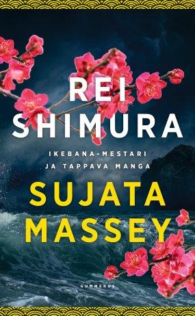 Rei Shimura ja Ikebana-mestari & Rei Shimura ja tappava manga