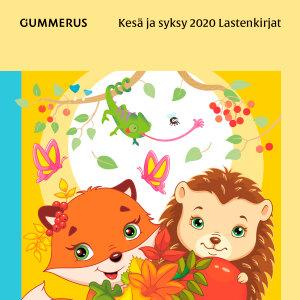 Tutustu kesän ja syksyn 2020 lastenkirjoihin